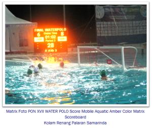 Foto-PON-XVII-WATER-POLO-Score-Mobile-Aquatic-Amber-Color-Matrix-samarinda murticahaya